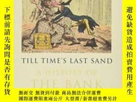 二手書博民逛書店Till罕見Time s Last SandY364682 David Kynaston Bloomsbury