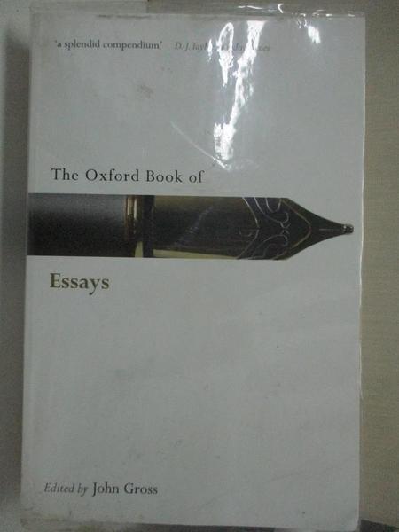 【書寶二手書T5/原文小說_C9Y】The Oxford Book of Essays_Gross, John (EDT)