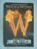 【書寶二手書T2/原文小說_LNY】Witch & Wizard_Patterson, James/ Charb
