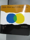 【書寶二手書T1/少年童書_ANA】Little Blue and Little Yellow_Lionni, Leo