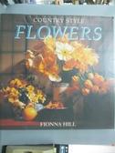 【書寶二手書T8/美工_QIO】Country style flowers_Fionna Hill, Nicholas
