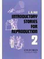 二手書博民逛書店 《Stories for Reproduction: Second Series Introductory Book》 R2Y ISBN:0195890949│L.A.Hill
