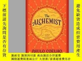 二手書博民逛書店The罕見Alchemist 25th Anniversary: