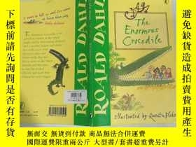 二手書博民逛書店the罕見enormous crocodile 巨大的鱷魚、Y200392