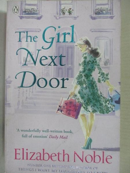 【書寶二手書T1/原文小說_CB2】The Girl Next Door_Elizabeth Noble