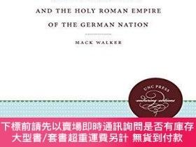 二手書博民逛書店Johann罕見Jacob Moser And The Holy Roman Empire Of The Germ
