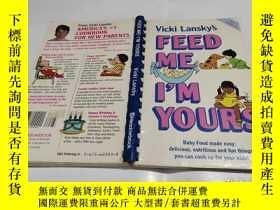 二手書博民逛書店Vicki罕見Lansky s Feed Me I m YoursY9212