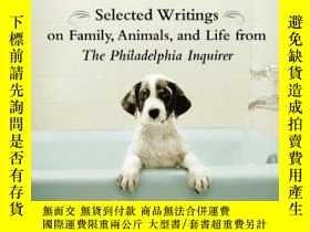 二手書博民逛書店Bad罕見Dogs Have More Fun: Selected Writings on Animals, Fa