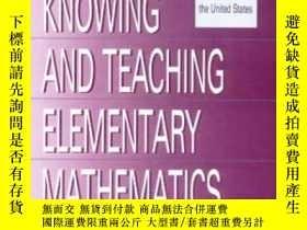 二手書博民逛書店Knowing罕見And Teaching Elementary MathematicsY255562 Lip
