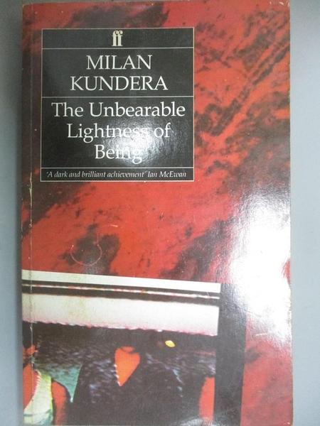 【書寶二手書T1/原文小說_OHT】Undearable Lightness of Being_Kundera, Milan