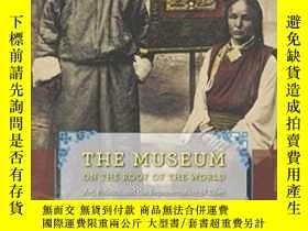 二手書博民逛書店【包罕見】The Museum on the Roof of t