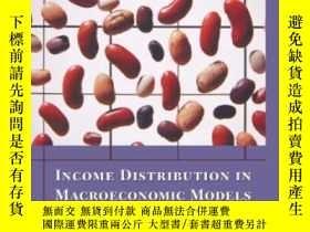 二手書博民逛書店Income罕見Distribution In Macroeconomic ModelsY256260 Giu