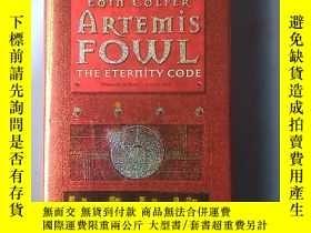二手書博民逛書店Artemis罕見Fowl:The Eternity Code 外文原版 Y14465 出版2003