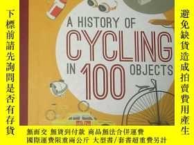 二手書博民逛書店A罕見History of Cycling in 100 Obj