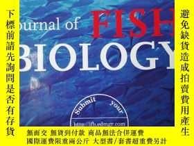 二手書博民逛書店journal罕見of FISH BIOLOGYY207212