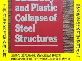 二手書博民逛書店Instability罕見and Plastic Collapse of Steel Structures鋼結構失