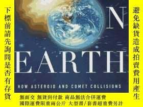 二手書博民逛書店Fire罕見On Earth: Doomsday Dinosaurs And Humankind-地球上的火:恐龍