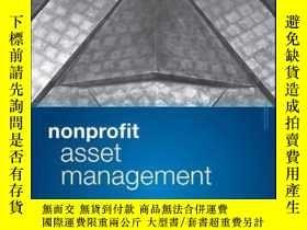 二手書博民逛書店Nonprofit罕見Asset Management: Effective Investment Strateg