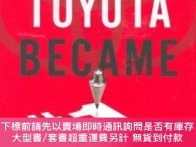 二手書博民逛書店How罕見Toyota Became #1Y255174 David Magee Portfolio 出版2