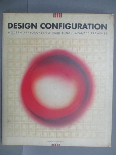 【書寶二手書T3/設計_FFQ】Design Configuration