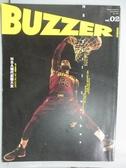 【書寶二手書T4/雜誌期刊_QCP】BUZZER_02期_NBA現代武藝大全