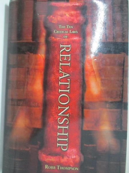 【書寶二手書T1/宗教_KXF】The Ten Critical Laws of Relationship_Robb D Thompson