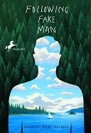 二手書博民逛書店 《Following Fake Man》 R2Y ISBN:0440418550│Yearling