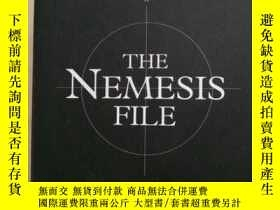 二手書博民逛書店The罕見Nemesis File: The True Stor