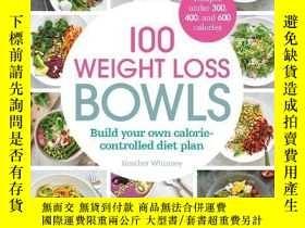 二手書博民逛書店100罕見Weight Loss Bowls: Build Yo