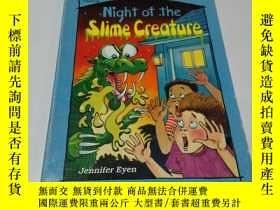 二手書博民逛書店Night罕見of the slime creature(英文)
