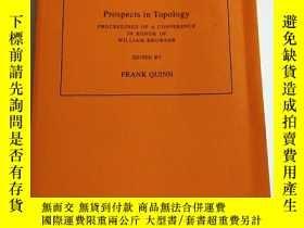 二手書博民逛書店Prospects罕見IN Topology 拓撲學進展Y244