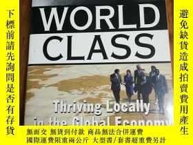 二手書博民逛書店World罕見Class: Thriving Locally i