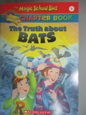 【書寶二手書T1/原文小說_NGD】The Truth About Bats_Moore, Eva/ Enik, Ted (ILT)/ Cole, Joanna