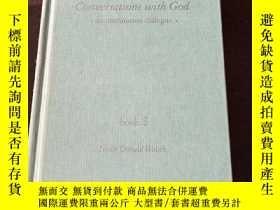 二手書博民逛書店Conversations罕見With God : An Uncommon Dialogue(英文原版)Y27