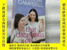 二手書博民逛書店That罕見Dangerous Age(ALEXANDRA CA