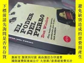 二手書博民逛書店El罕見poder del perro:The Power of the Dog【大32開 西班牙語原版】Y1