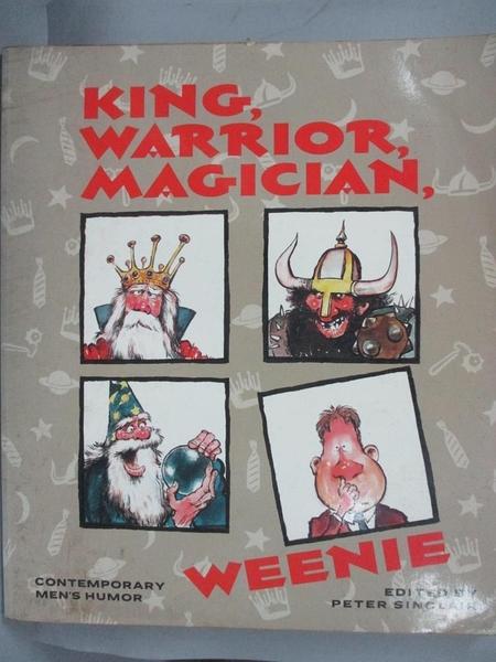 【書寶二手書T4/原文書_EAK】King, Warrior, Magician...Weenie-Contemporary Men s Humour_Peter Sinclair