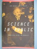 【書寶二手書T9/科學_YFN】Science in Public: Communication, Culture, a