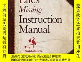 二手書博民逛書店Life s罕見Missing Instruction Manual: The Guidebook You Sho