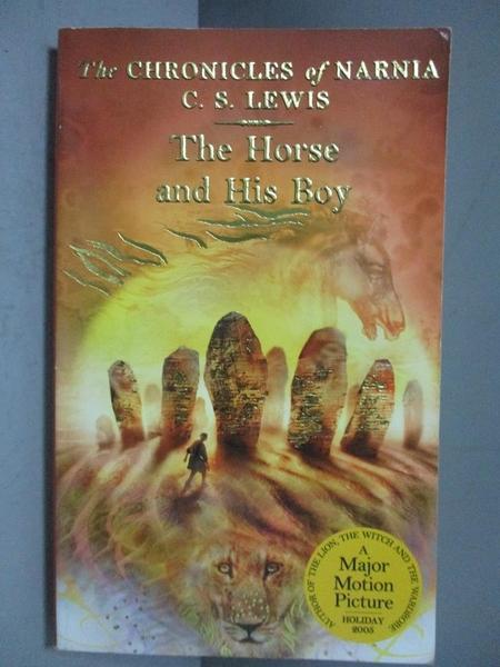 【書寶二手書T6/原文小說_NEN】The Horse and His Boy_C. S. LEWIS