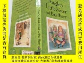 二手書博民逛書店My罕見Naughty Little Sister and Bad Harry :我淘氣的小妹妹和壞哈利Y20
