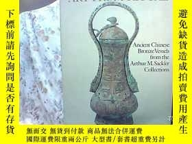 二手書博民逛書店賽克勒青銅器罕見Art From Ritual: Ancient
