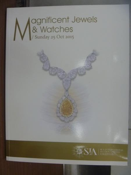 【書寶二手書T7/收藏_XAA】SIA_2015/10/25_Magnificent Jewels&..