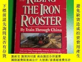 二手書博民逛書店Riding罕見the iron roosterY188426 paul theroux 出版1989