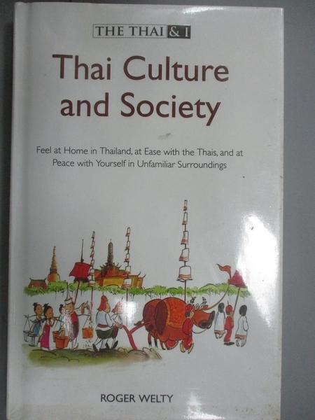 【書寶二手書T9/地理_GMC】Thai Culture and Society_Roger Welty