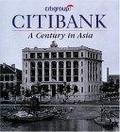二手書博民逛書店《Citibank: A Century in Asia》 R2