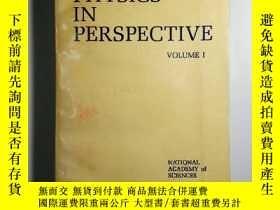 二手書博民逛書店PHYSICS罕見IN PERSPECTIVE Volume 1 物理學透視(關於美國物理學的調查分析和規劃性建
