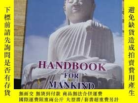 二手書博民逛書店HANDBOOK罕見FOR MANKIND 外文 請看圖Y290