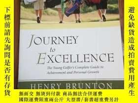 二手書博民逛書店Journey罕見to Excellence 卓越之旅Y1280