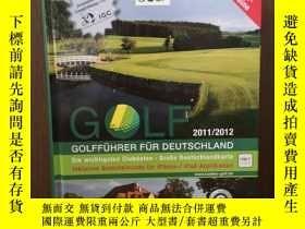 二手書博民逛書店GOLFFÜHRER罕見FÜR DEUTSCHLAND 2011 2012【德文原版】Y12800 Esq.